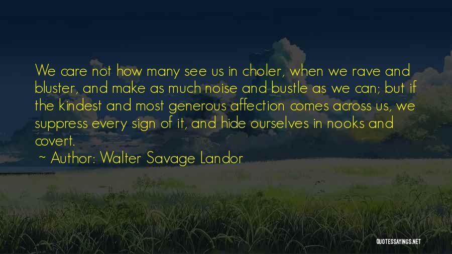 Bluster Quotes By Walter Savage Landor