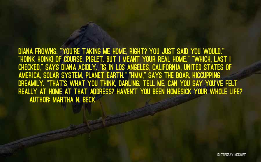 Boar Life Quotes By Martha N. Beck