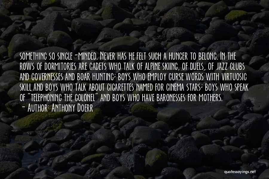 Boar Quotes By Anthony Doerr