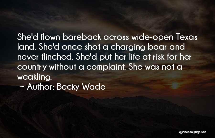 Boar Quotes By Becky Wade