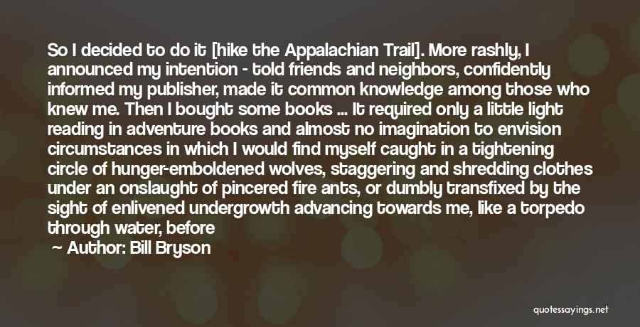 Boar Quotes By Bill Bryson