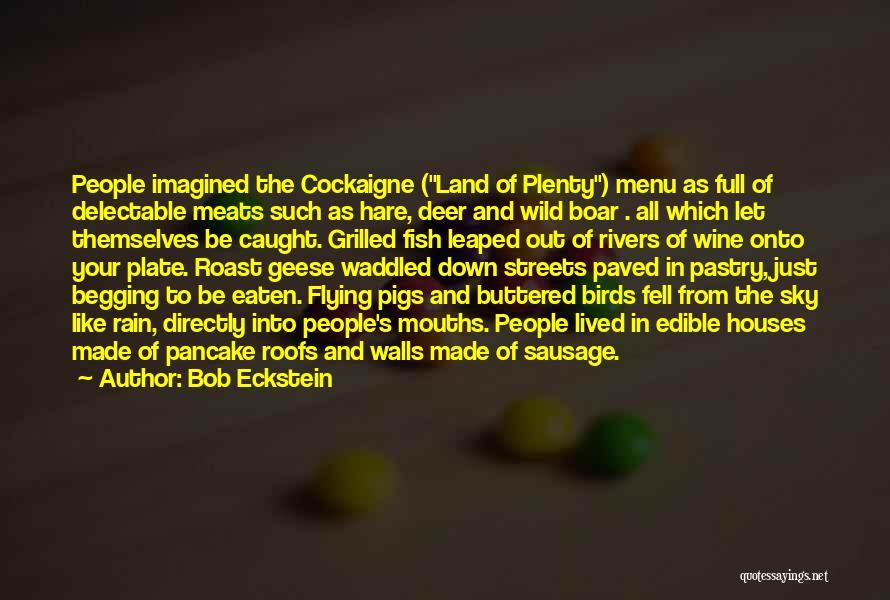 Boar Quotes By Bob Eckstein