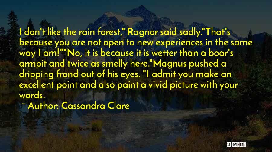 Boar Quotes By Cassandra Clare