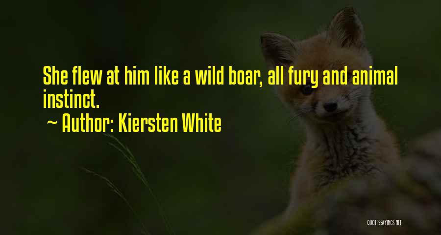 Boar Quotes By Kiersten White