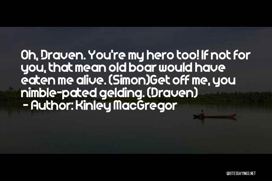 Boar Quotes By Kinley MacGregor