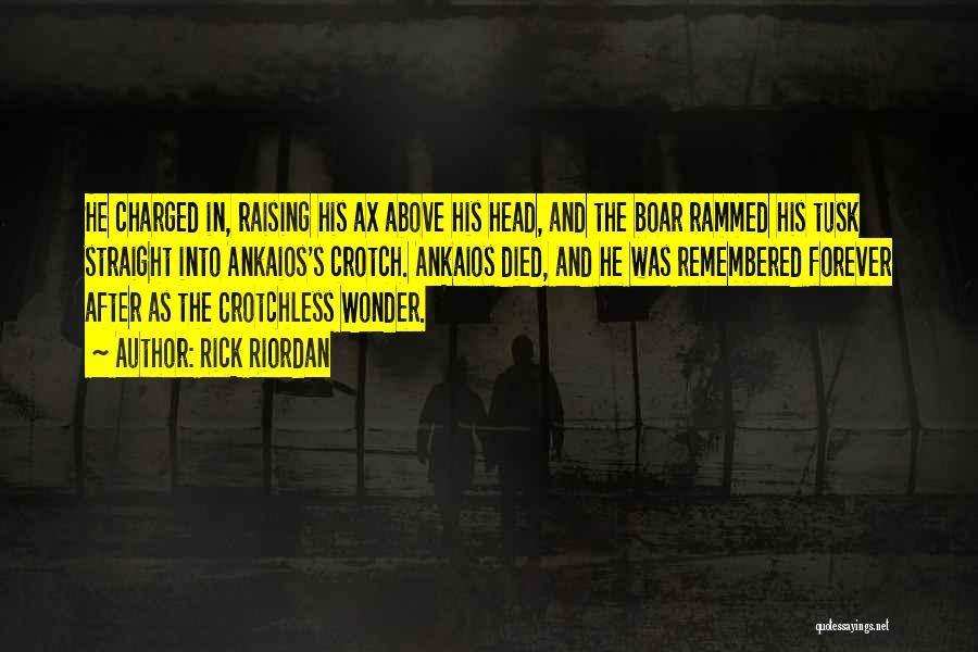 Boar Quotes By Rick Riordan