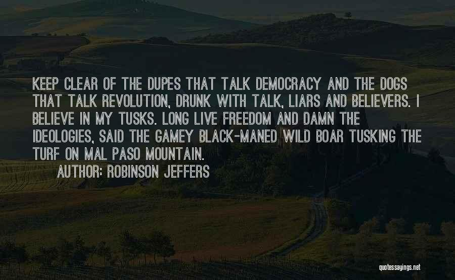 Boar Quotes By Robinson Jeffers