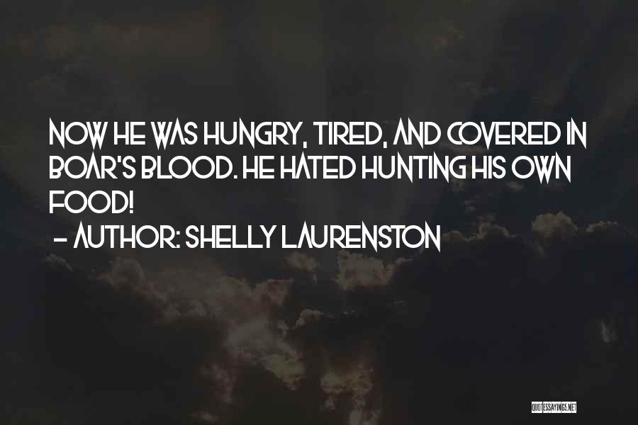 Boar Quotes By Shelly Laurenston