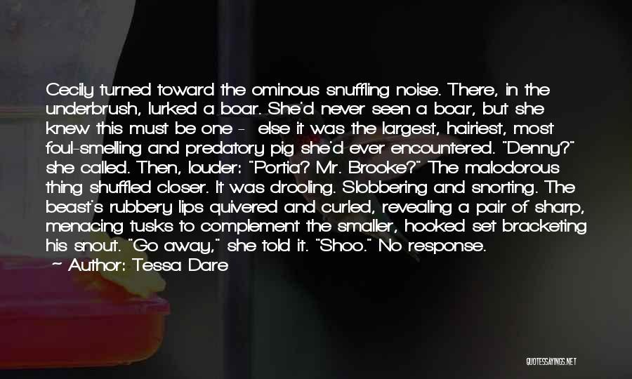 Boar Quotes By Tessa Dare