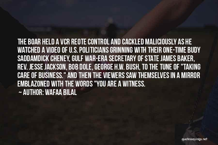 Boar Quotes By Wafaa Bilal