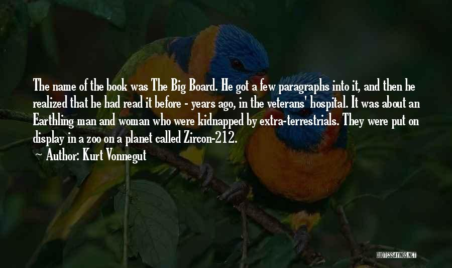 Board Display Quotes By Kurt Vonnegut