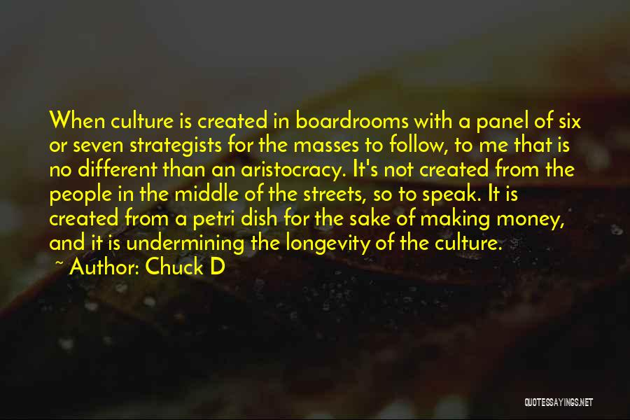 Boardrooms Quotes By Chuck D