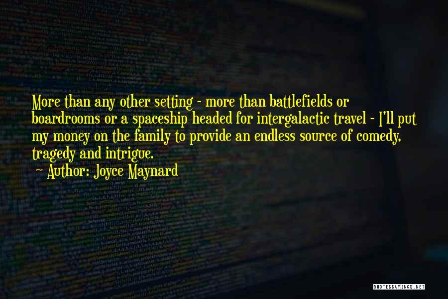Boardrooms Quotes By Joyce Maynard