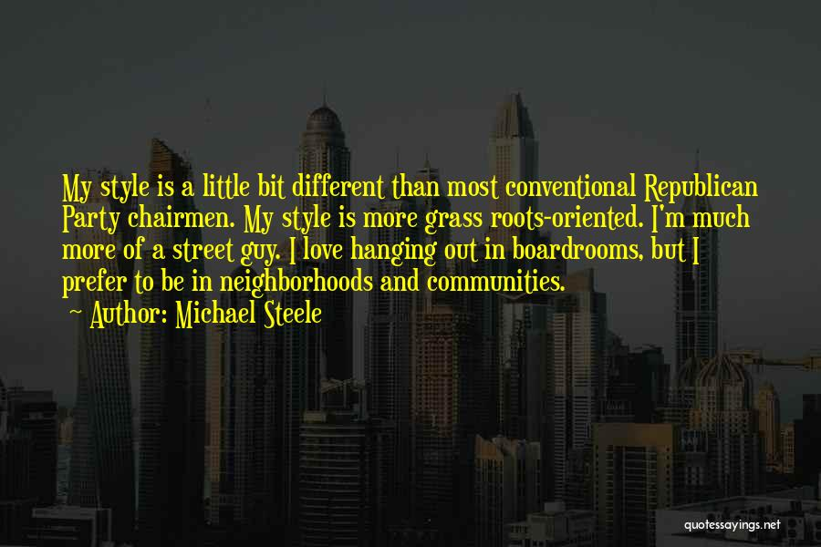 Boardrooms Quotes By Michael Steele