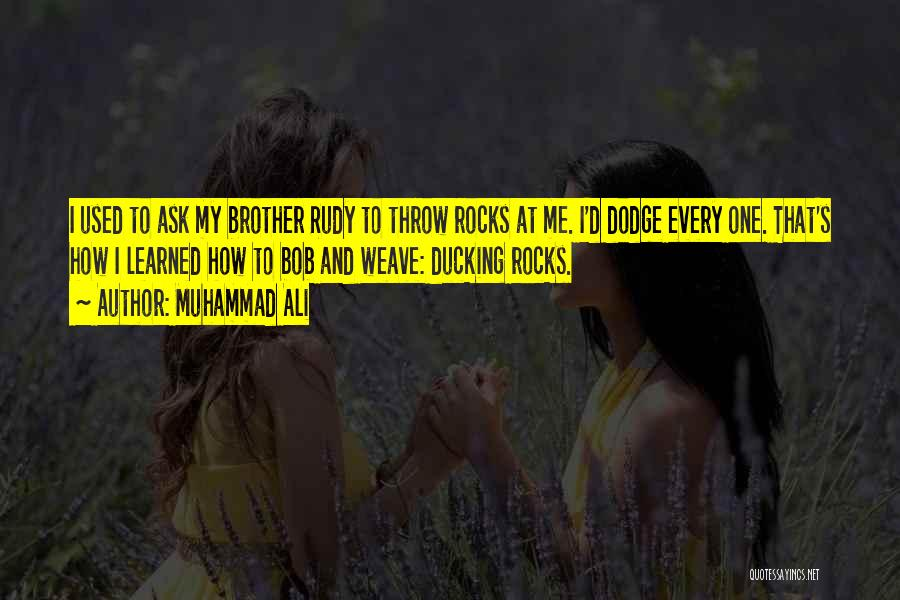Bob And Weave Quotes By Muhammad Ali