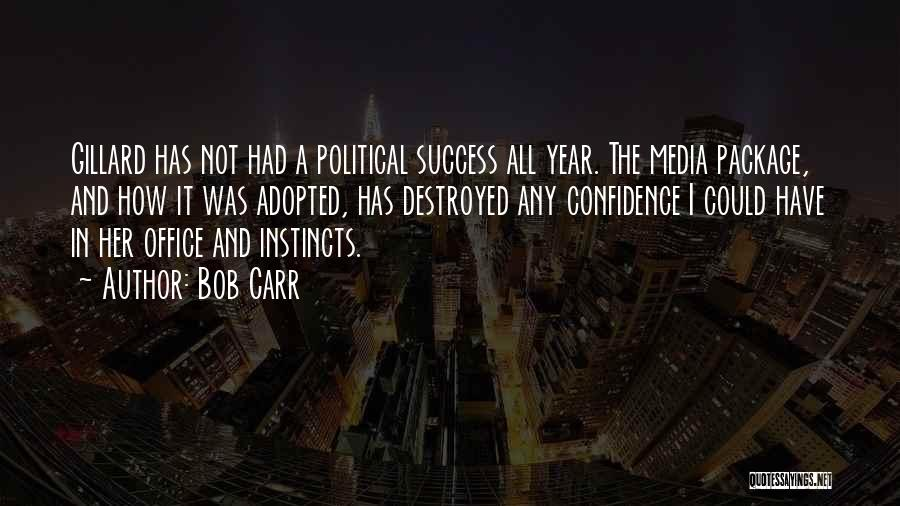 Bob Carr Quotes 1583644