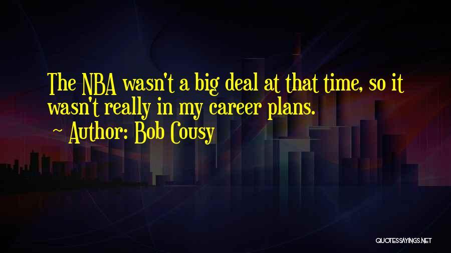 Bob Cousy Quotes 1071894