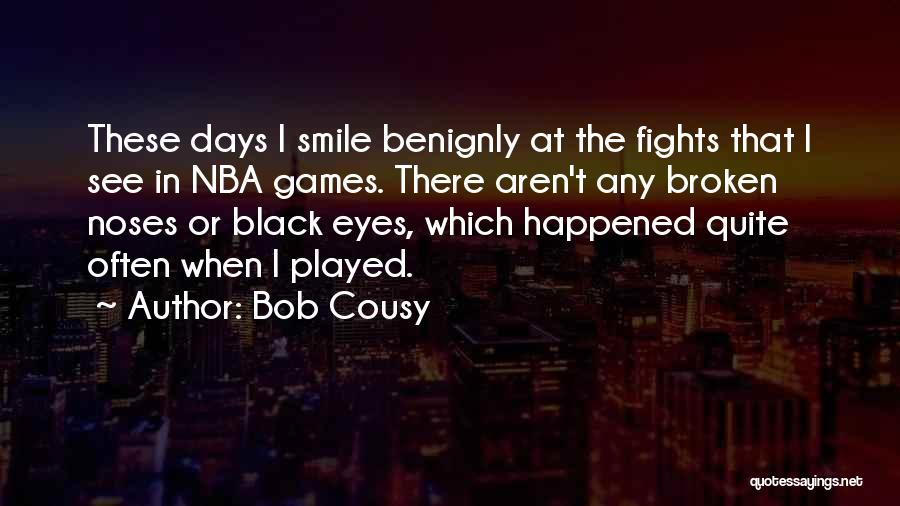 Bob Cousy Quotes 1144019