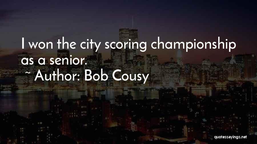Bob Cousy Quotes 1385631