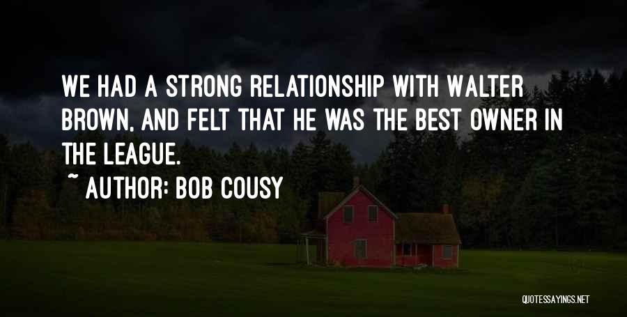 Bob Cousy Quotes 1579383