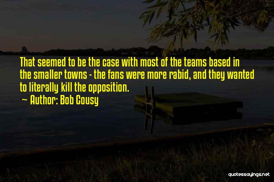 Bob Cousy Quotes 1905360