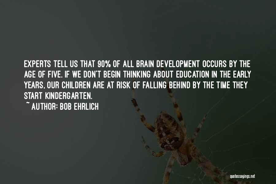 Bob Ehrlich Quotes 1479574