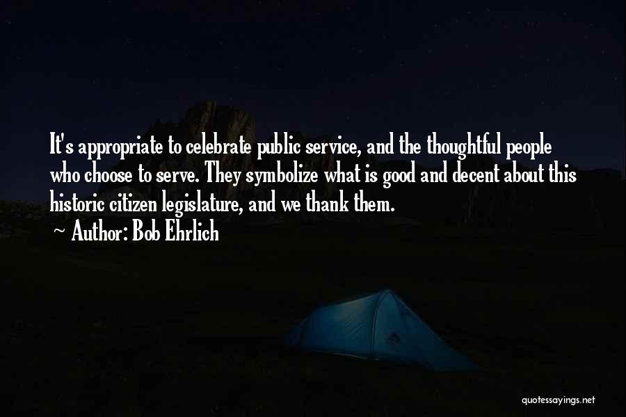 Bob Ehrlich Quotes 1666944