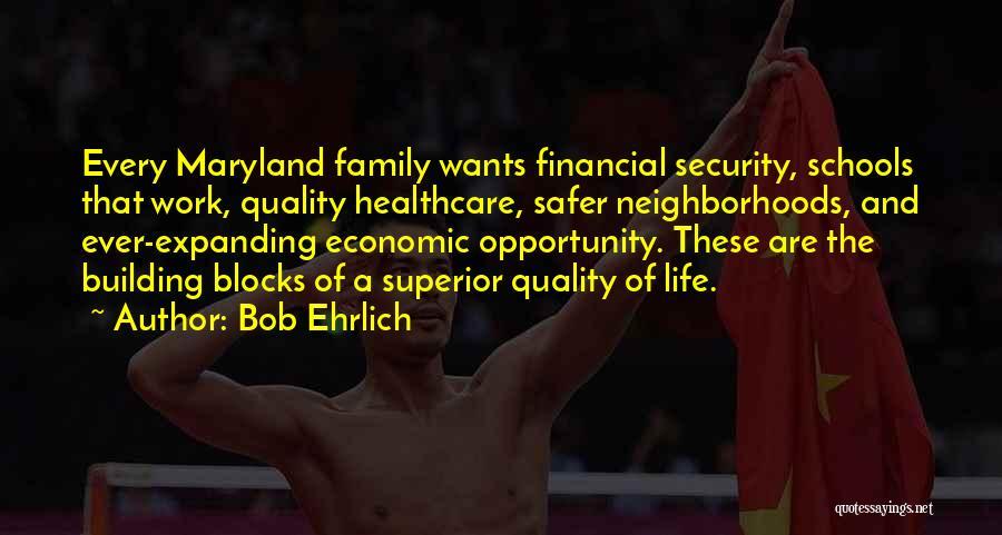 Bob Ehrlich Quotes 1953661
