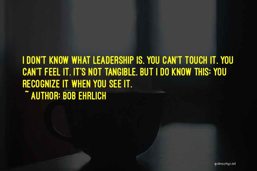 Bob Ehrlich Quotes 395727