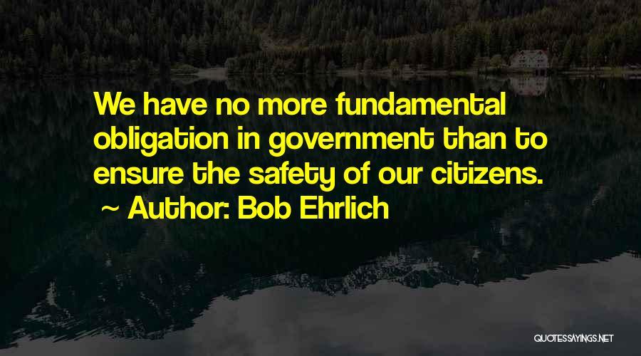 Bob Ehrlich Quotes 463481