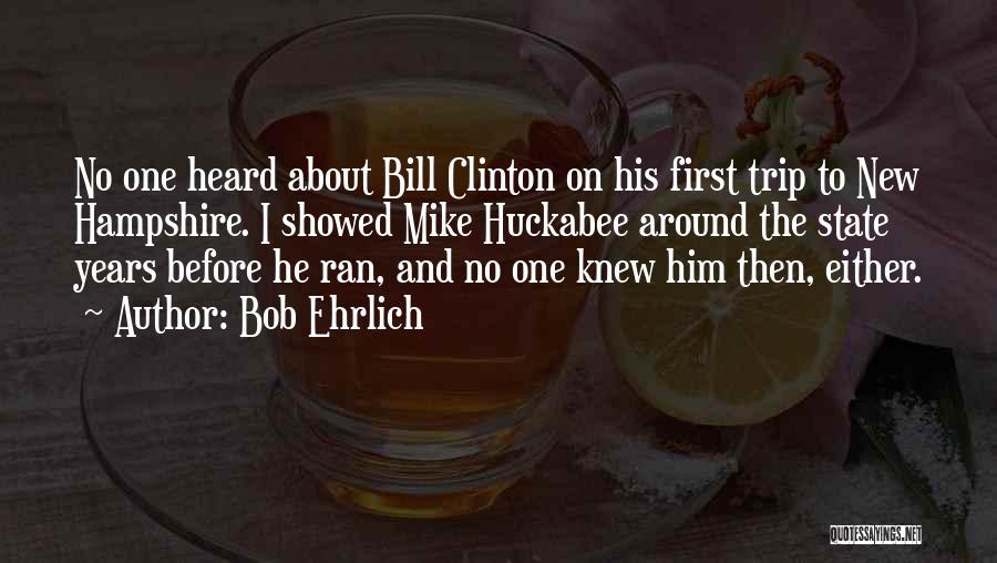 Bob Ehrlich Quotes 470684