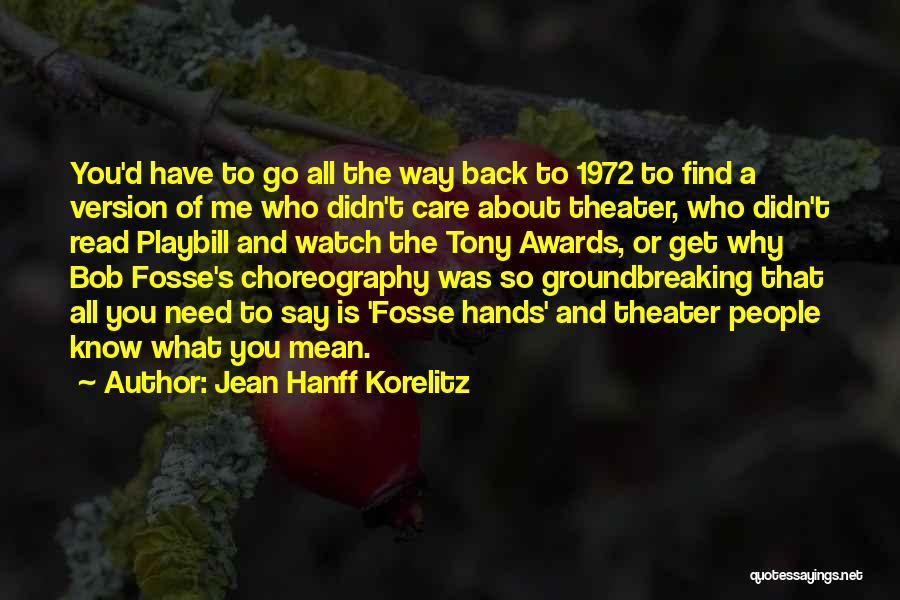 Bob Fosse Choreography Quotes By Jean Hanff Korelitz