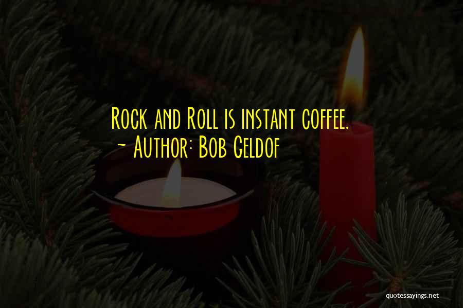 Bob Geldof Quotes 1137121