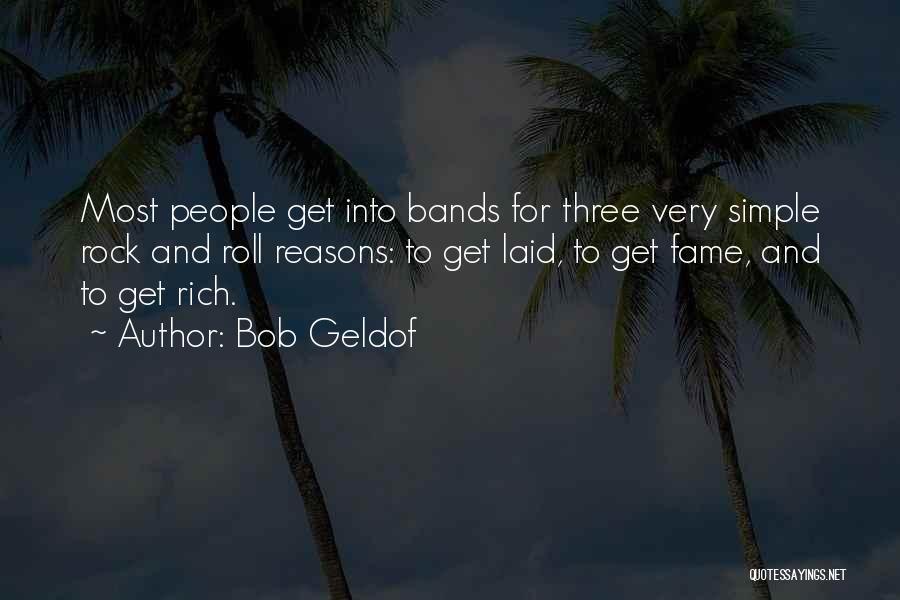 Bob Geldof Quotes 1219174