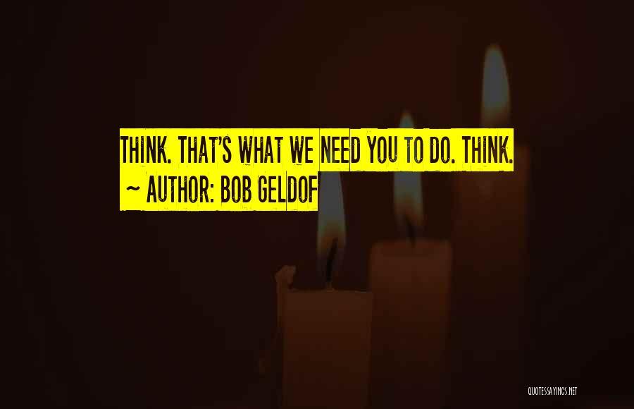 Bob Geldof Quotes 1262859