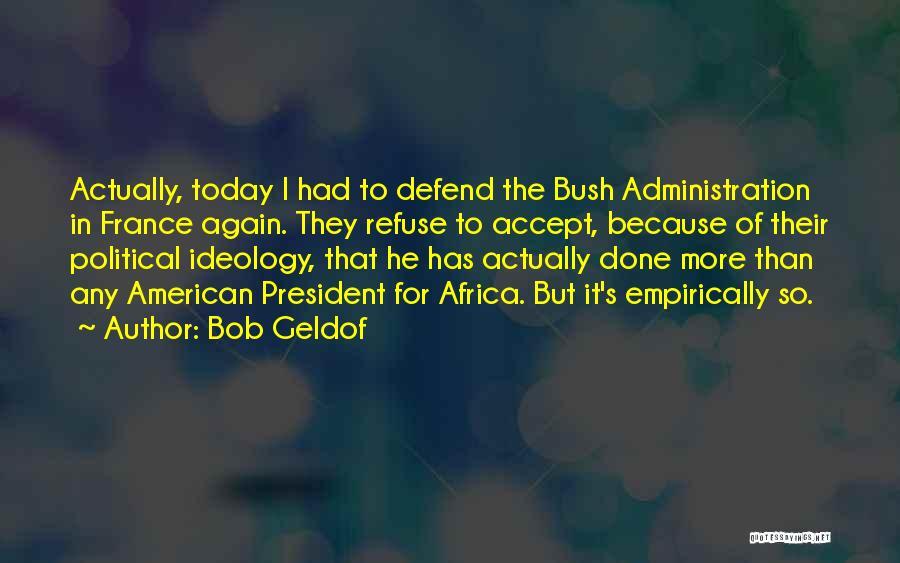 Bob Geldof Quotes 1274059