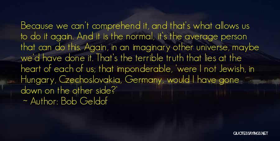 Bob Geldof Quotes 131705