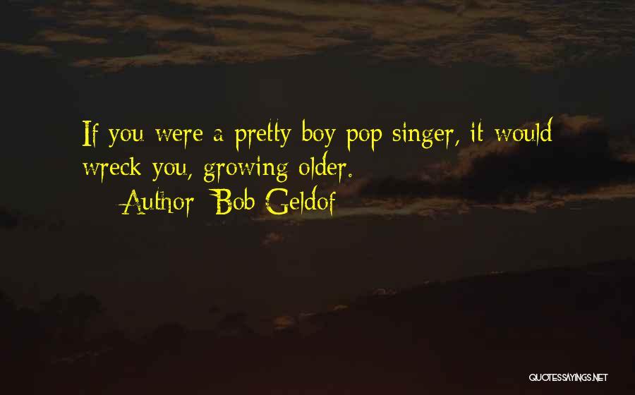 Bob Geldof Quotes 1379689