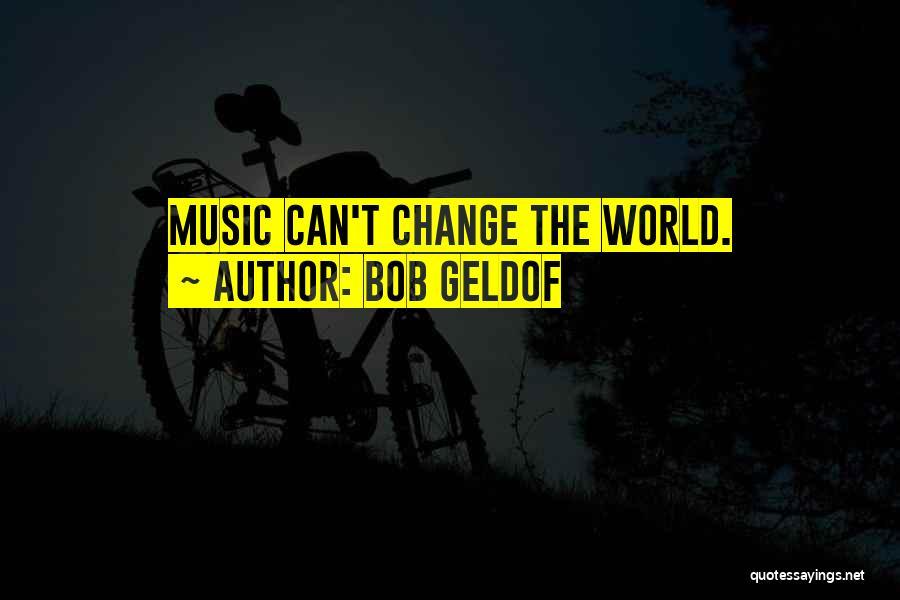 Bob Geldof Quotes 1451799