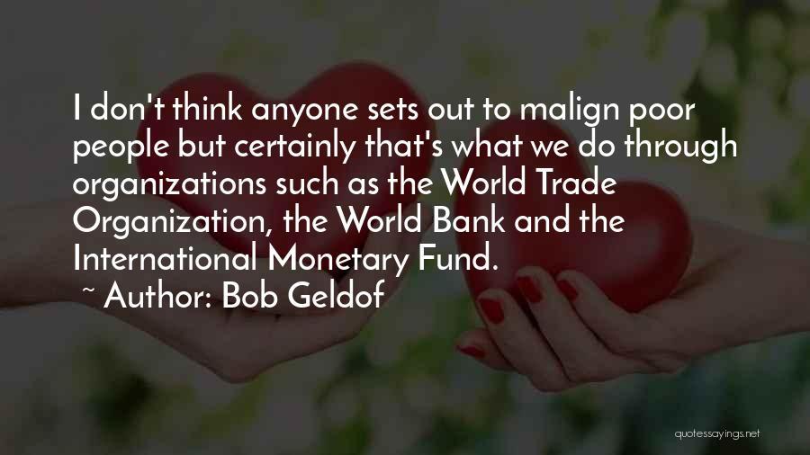 Bob Geldof Quotes 1461954