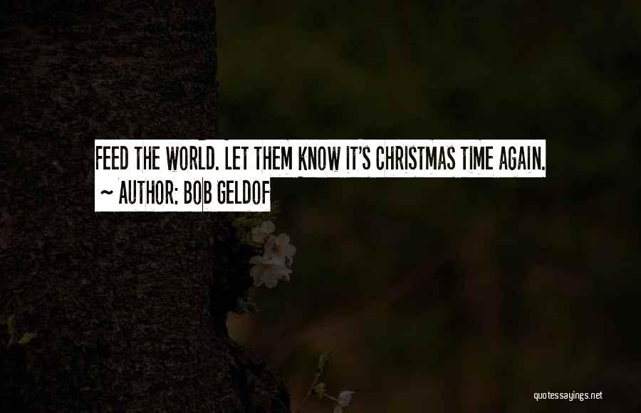 Bob Geldof Quotes 1569116