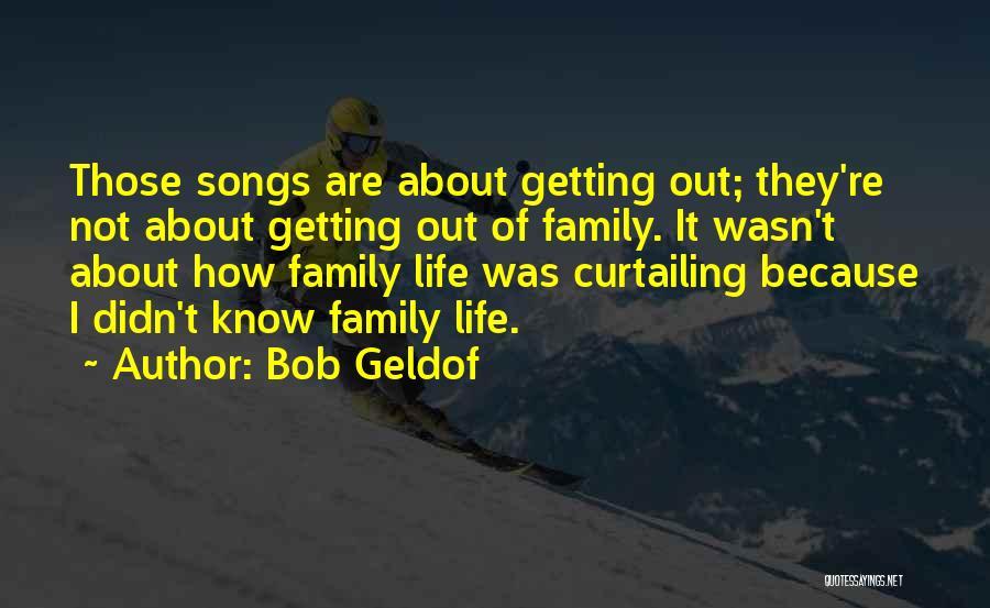 Bob Geldof Quotes 1904817