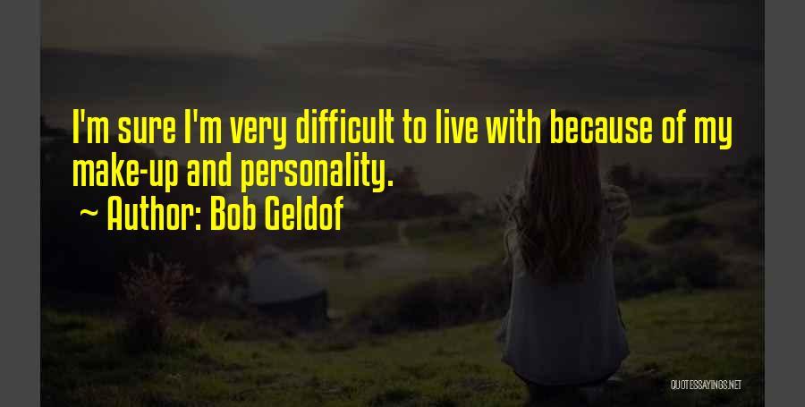 Bob Geldof Quotes 2179499