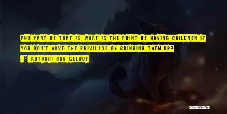 Bob Geldof Quotes 2248001
