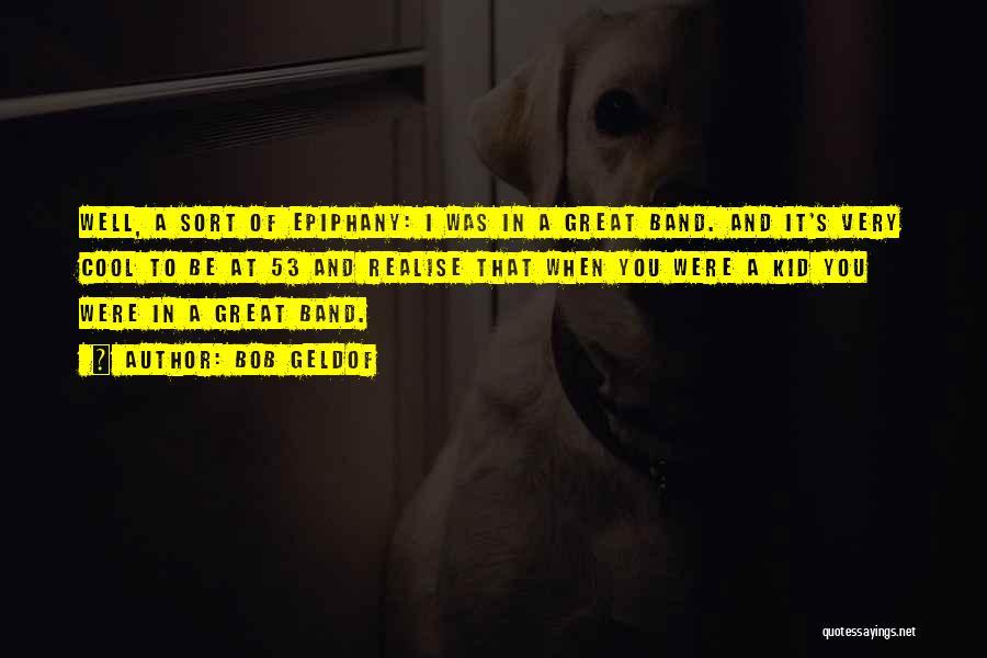 Bob Geldof Quotes 283601
