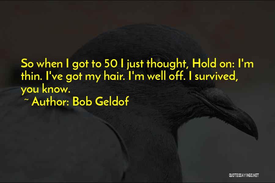Bob Geldof Quotes 536391
