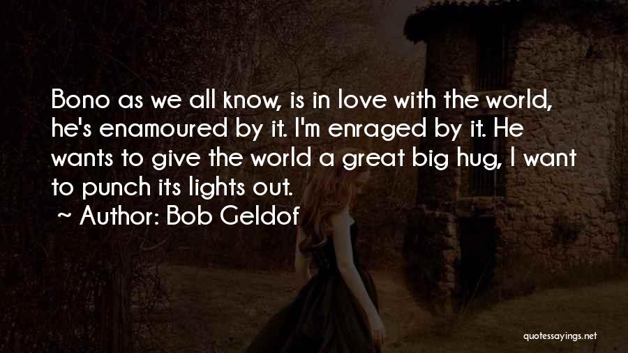 Bob Geldof Quotes 82514