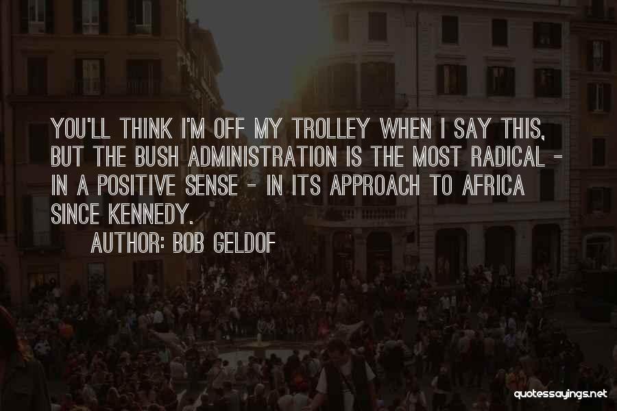 Bob Geldof Quotes 839324