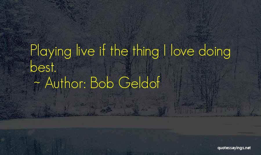 Bob Geldof Quotes 857421