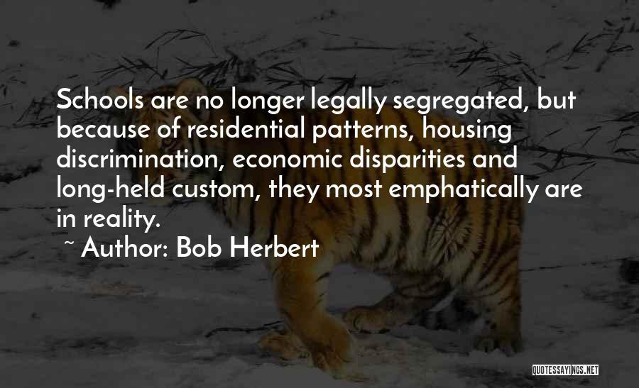 Bob Herbert Quotes 378088